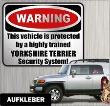 Auto Aufkleber Warning YORKSHIRE TERRIER YORKIE Hunde by Siviwonder