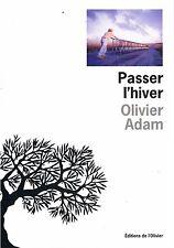 OLIVIER ADAM PASSER L'HIVER + PARIS POSTER GUIDE