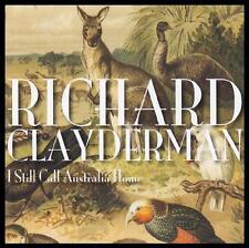 RICHARD CLAYDERMAN - I STILL CALL AUSTRALIA HOME CD ~ POP / FOLK CLASSICS *NEW*