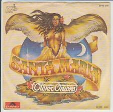 """7"""" Oliver Onions Santa Maria 80`s Polydr 2040 278 (Chart Hit Single)"""