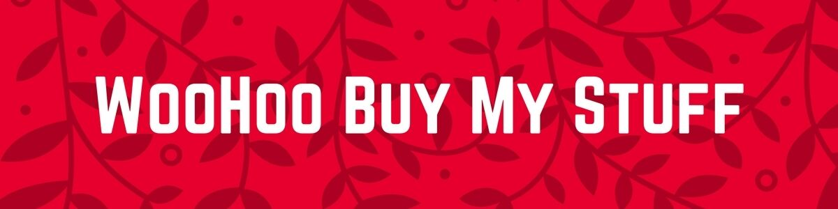 WooHoo Buy My Stuff