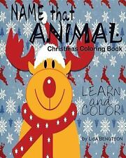 Name That Animal Christmas Coloring Book : A Simple, Easy Way for Kids to...
