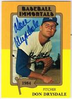 Original Autograph PSA/DNA of Don Drysdale on a Baseball Immortals Card