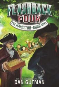 The Hamilton-Burr Duel by Dan Gutman (author)