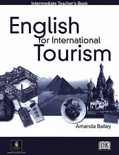 English for International Tourism: Intermediate Teacher's Book-ExLibrary