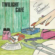 "SUSAN FASSBENDER "" TWILINGT CAFE' / (WE'LL) GET AROUND IT"" 7"" UK PRESS"