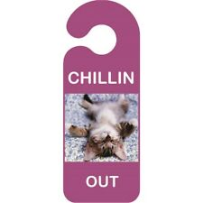 Cat Chillin Out Door Hanger - Sign Funny Novelty Bedroom Handle Hanging