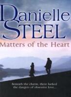 Matters of the Heart By Danielle Steel Daniela Stil