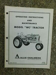 SUPER COND. OPERATING AND MAINT. INSTRUCTIONS ALLIS CHALMERS MODEL WC TRACTOR