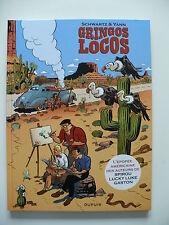 EO (comme neuf)  - Gringos locos - Schwartz - Yann - Dupuis