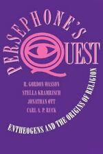 Persephone's Quest: Entheogens and the Origins of Religion by Wasson, R. Gordon