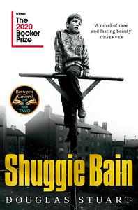 Shuggie Bain Paperback 15 April 2021 By Douglas Stuart