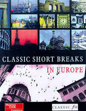 CLASSIC SHORT BREAKS IN EUROPE unkown THOMAS COOK PUBLISHING HARDBACK  A29