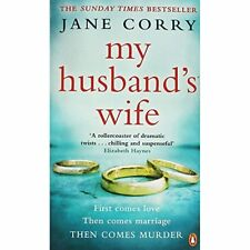 My Husband's Wife By Jane Corry. 9780241983034