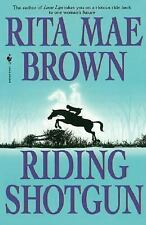 Riding Shotgun by Rita Mae Brown (1997, Paperback)