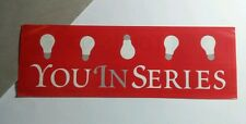 YOU IN SERIES OUTSIDE WE ARE FINE RED LIGHT BULBS  2x6  MUSIC STICKER