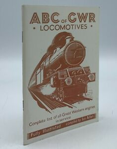 ABC of GWR Locomotives Complete compiled by Ian Allan 1983 reprint