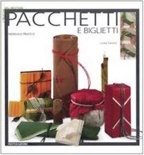 Pacchetti e biglietti di : Luisa Canovi Mondadori 2006 1° ed