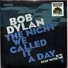 "BOB DYLAN - THE NIGHT WE CALLED IT A DAY -7"" NEW BLUE VINYL RSD 2015 LIMITED"