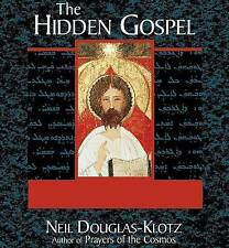 Hidden Gospel, The CD by Douglas-Klotz Neil