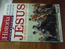 4µ? Revue Historia Thematique n°86 JESUS Sa vie en Palestine en l'An 30