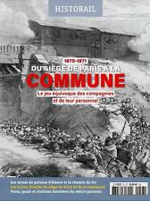 Historail N°57 - Revue neuve - 1870-1871 Du siège de Paris à la Commune