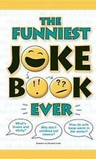 Funniest Joke Book Ever! by Bathroom Readers' Institute Staff (2016, Paperback)