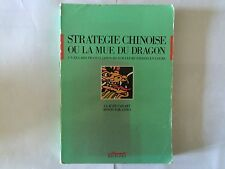STRATEGIE CHINOISE OU MUE DU DRAGON 1986 FRANCO JAPONAIS MUTATIONS CADART