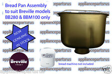 Breville BB280 & BBM100 Bread Maker Pan Part BB280/35 - NEW - GENUINE - IN STOCK