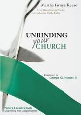 Unbinding Your Church : Pastor's Guide (Green Ribbon) by Catherine Caffey,...