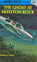 The Ghost at Skeleton Rock (Hardy Boys, Book 37) by Franklin W. Dixon