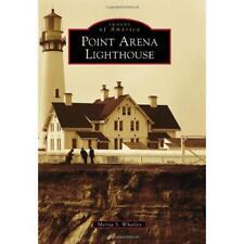 Point Arena Lighthouse - Paperback NEW Merita S. Whatl 2013-07-29