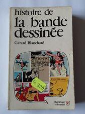 LA BANDE DESSINEE 1974 GERARD BLANCHARD MARABOUT