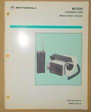 + Original Motorola MT500 Converta-com Mobile Radio Console Instruction MANUAL