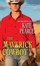 The Maverick Cowboy (Morgan Ranch) by Kate Pearce