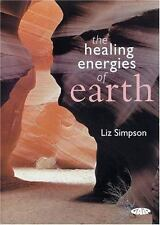 The Healing Energies of Earth by Liz Simpson 2005 Paperback Used Book