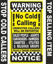 No Canvassers,Pedlars,Hawkers,Salesmen,Estate Agents. No Cold Callers Signs YC1