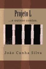 Projeto L by Jo�o Silva (2013, Paperback)