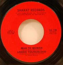 Lonnie Youngblood Man to Woman 45 NM 1974 Soul Blues Shakat 708