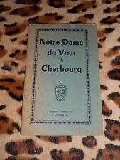 notice historique : NOTRE-DAME DU VŒU de CHERBOURG - 1949