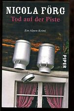Nicola Förg--Tod auf der Piste--Alpenkrimi--4. Auflage
