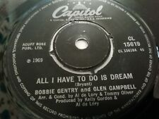 """BOBBIE GENTRY & GLEN CAMPBELL * ALL I HAVE TO DO IS DREAM * 7"""" SINGLE CAPITOL"""