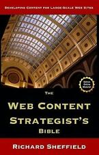 The Web Content Strategist's Bible: The Complete Guide To A New And Lucrative Ca