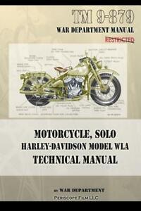 Motorcycle, Solo Harley-Davidson Model WLA Technical Manual~1943 reprint~NEW!