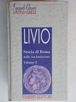 Storia di Roma dalla sua fondazione 8 testo latino fronteLivioFabbri Scandola