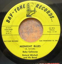 OAKLAND BLUES 45: BABY CALLOWAY/ROLAND MITCHELL BAND on BAY-TONE 100 (1958)