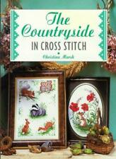 The Countryside in Cross Stitch By Christina Marsh