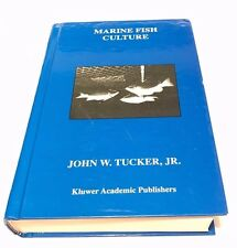 Marine Fish Culture by John W., Jr. Tucker  hardcover