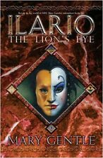 Ilario: The Lion's Eye (GOLLANCZ S.F.)-Mary Gentle