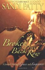 Broken on the Back Row: A Journey Through Grace and Forgiveness by Sandi Patty